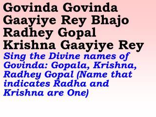 New 675 Govinda Govinda Gaayiye Rey Bhajo