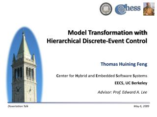 Model Transformation with Hierarchical Discrete-Event Control