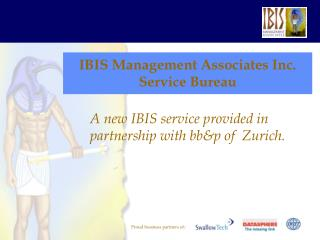 IBIS Management Associates Inc. Service Bureau