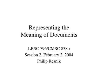 Representing the Meaning of Documents