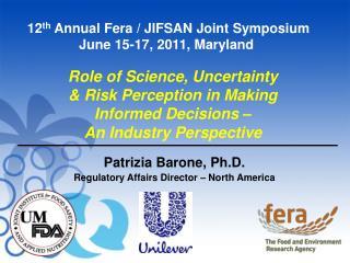 Patrizia Barone, Ph.D. Regulatory Affairs Director – North America