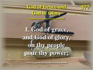 God of Grace and God of Glory (Verse 1)