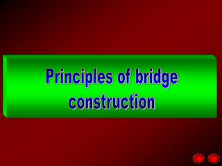 Principles of bridge  construction