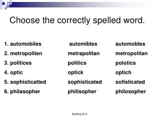 Choose the correctly spelled word.