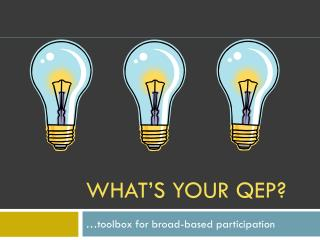What's your  qep ?