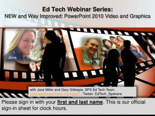 Ed Tech Webinar Series: NEW and Way Improved: PowerPoint 2010 Video and Graphics