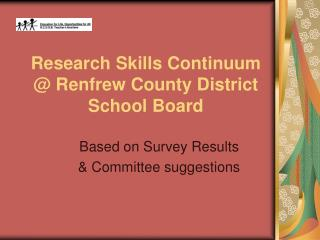 Research Skills Continuum  @ Renfrew County District School Board