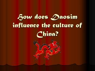 How does Daosim influence the culture of China?