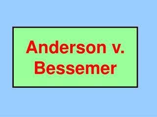 Anderson v. Bessemer