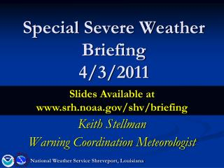 Special Severe Weather Briefing 4/3/2011