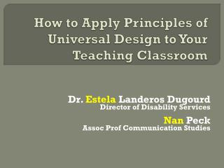How to Apply Principles of Universal Design to Your Teaching Classroom