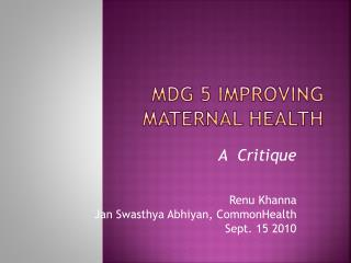 MDG 5 Improving Maternal Health