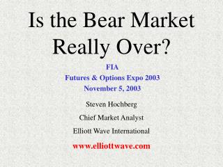 Is the Bear Market Really Over?