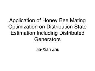 Application of Honey Bee Mating Optimization on Distribution State Estimation Including Distributed Generators