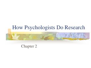 How Psychologists Do Research