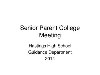 Senior Parent College Meeting