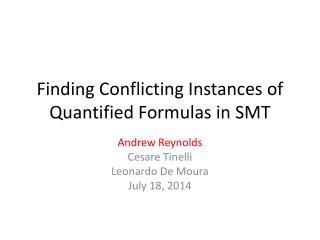 Finding Conflicting Instances of Quantified Formulas in SMT