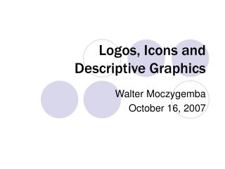 Logos, Icons and Descriptive Graphics