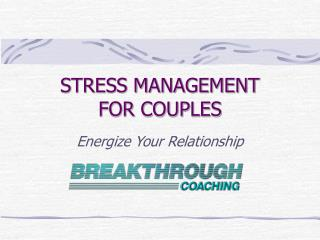 STRESS MANAGEMENT  FOR COUPLES