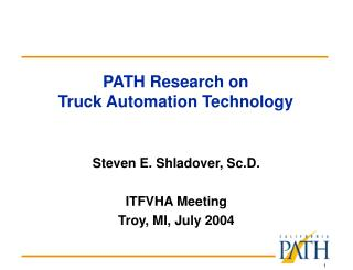 PATH Research on Truck Automation Technology