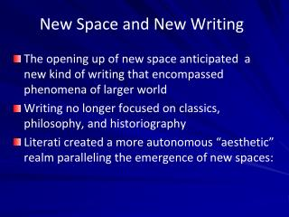 New Space and New Writing