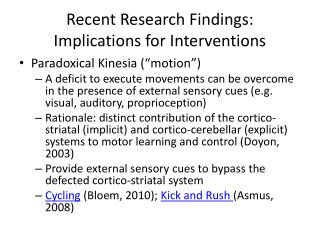 Recent Research Findings: Implications for Interventions