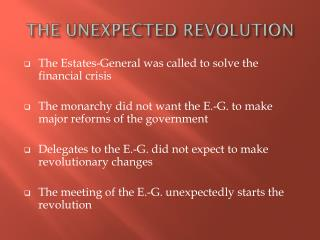 THE UNEXPECTED REVOLUTION