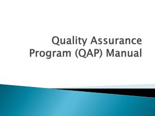 Quality Assurance Program (QAP) Manual