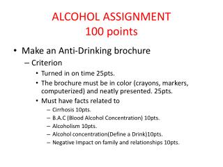 ALCOHOL ASSIGNMENT 100 points