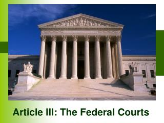 Article III: The Federal Courts