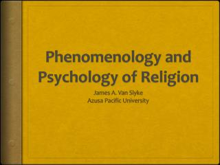 Phenomenology and Psychology of Religion