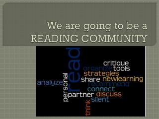 We are going to be a READING COMMUNITY