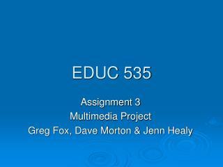 EDUC 535