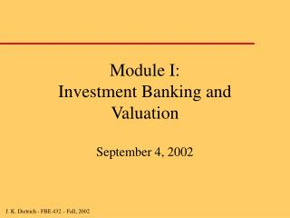 Module I: Investment Banking and Valuation