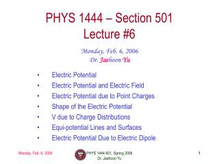 PHYS 1444 – Section 501 Lecture #6