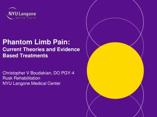 Phantom Limb Pain:  Current Theories and Evidence Based Treatments