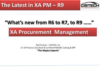 The Latest in XA PM – R9