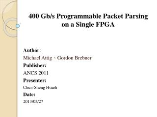 400 Gb/s Programmable Packet Parsing on a Single FPGA