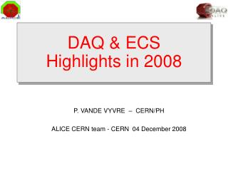 DAQ & ECS Highlights in 2008