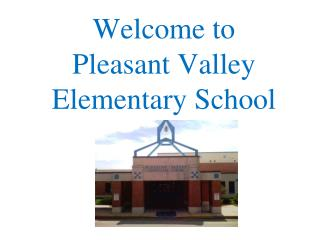 Welcome to Pleasant Valley Elementary School
