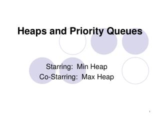 Heaps and Priority Queues