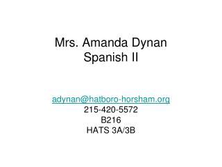 Mrs. Amanda Dynan Spanish  II