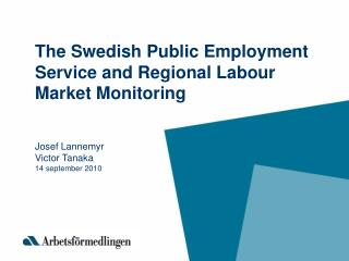 The Swedish labour market: