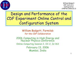 Design and Performance of the CDF Experiment Online Control and Configuration System