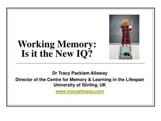 Working Memory:  Is it the New IQ?
