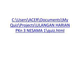 C:\Users\ACER\Documents\My Quiz\Projects\ULANGAN HARIAN  PKn  3 NESAMA 1\quiz.html
