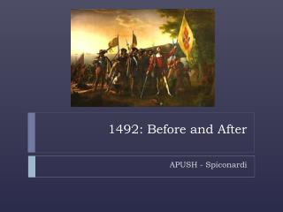 1492: Before and After