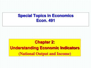 Special Topics in Economics  Econ. 491