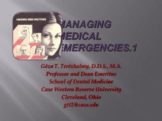 MANAGING                    MEDICAL                    EMERGENCIES.1