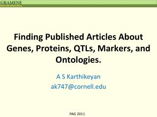 Finding Published Articles About Genes, Proteins, QTLs, Markers, and Ontologies.